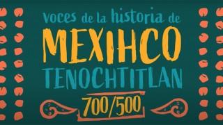 """""""Voces de la historia de Mexihco-Tenochtitlan"""" llega a 150 programas en el marco de las conmemoraciones 2021"""